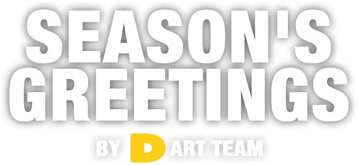 Season's Greetings by Dart Team